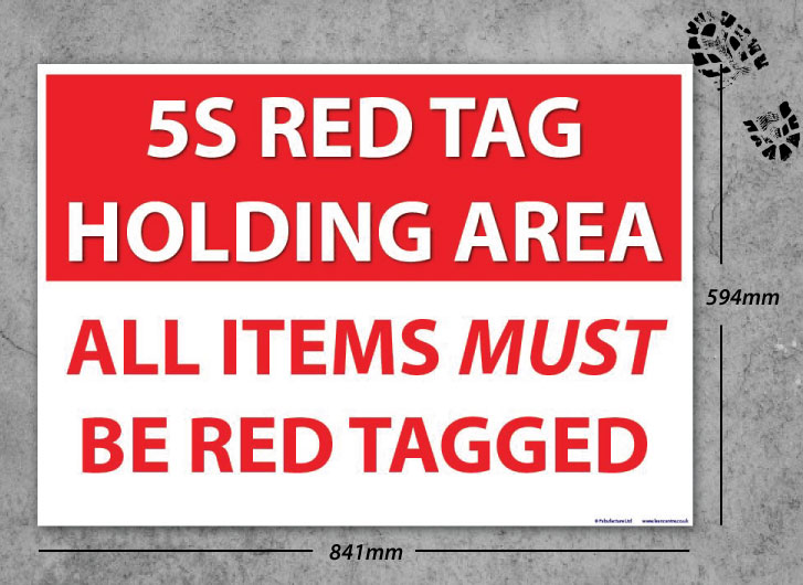 5s Red Tag Holding Area Floor Sign Sku 4420 The 5s
